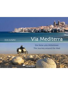 """Livre """"Via Mediterra: Die Reise ums Mittelmeer"""" - Dirk Schäfer"""